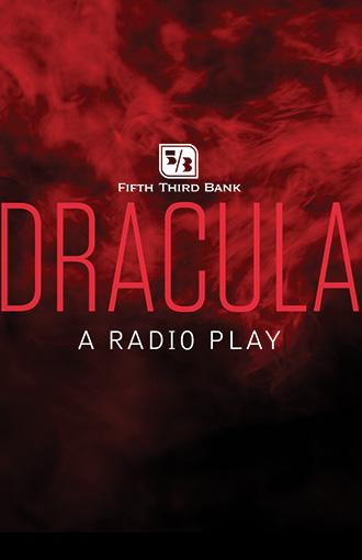 Fifth Third Bank's Dracula: A Radio Play